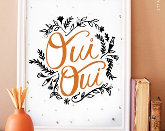 oui oui - french art print with gold leaf flecks, typography, handlettering, office art