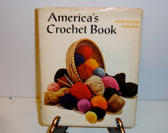 America's Crochet Book by Gertrude Taylor 1972