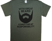 With Great Beard Comes Great Responsibility T Shirt Mens Daddy Husband Anniversary Dad Father T-Shirt S-3XL HEATHER MILITARY Green