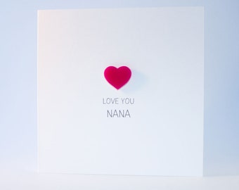 Love You Nana Card with Pink detachable Heart magnet keepsake