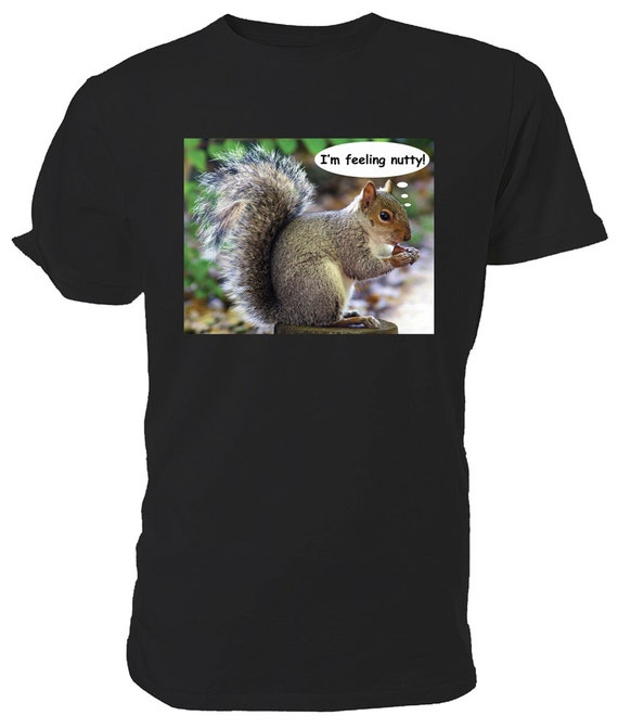 Feeling Nutty, Grey Squirrel T shirt. classic round neck short sleeved choice of sizes and colours,