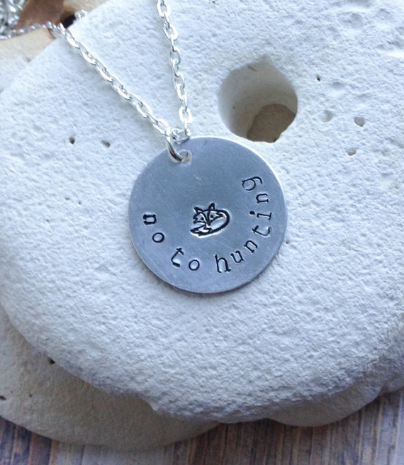 "Vegan animal rights necklace - anti-hunting pendant. Fox necklace. Handstamped no to hunting with fox necklace on 16"" chain"