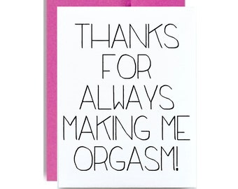 Naughty Valentines Day   Card Thanks For Always Making Me Orgasm Hot Pink  Funny Valentine