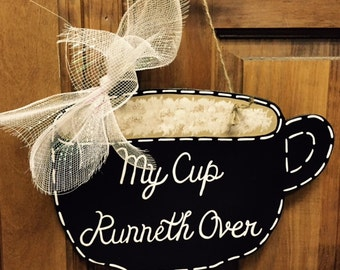 "My Cup runneth Over Coffee Wall Hanger Approximately 13"" across"