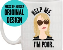 Help Me I'm Poor, Bridesmaids inspired funny coffee mug