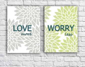 Instant download - Love more Worry less -   Printable Art Print - inspirational  qoute print - Typography print - flowers poster