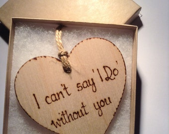 Bridesmaid Invitation, I can't say I do without you, Bridesaid invite, Rustic Wedding