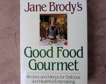 cookbook, Good Food Gourmet by Jane Brody, vintage cookbook, Jane Brody's Good Food Gourmet Cookbook