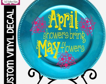 VINYL DECAL: April Showers Bring May Flowers