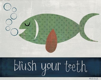 Brush Your Teeth Fish Art Print on Wood
