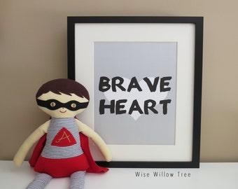 Nursery Print: Brave Heart