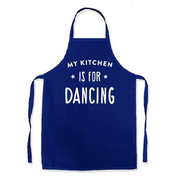 Apron For Kitchen : My kitchen is for Dancing - Apron cooking novelty item