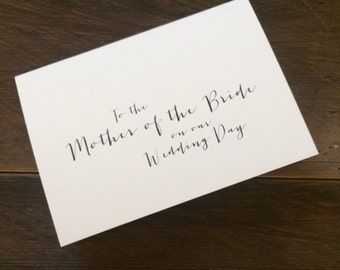 To the Mother of the Bride on our Wedding day card