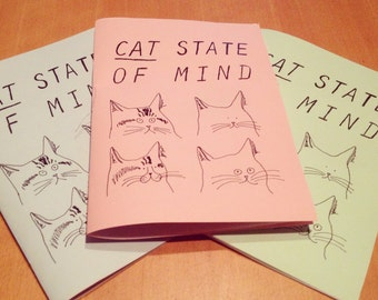 Cat State of Mind Zine - A zine dedcated to cats...