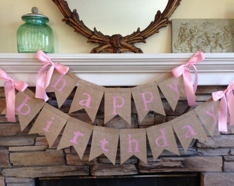 happy birthday burlap banner - birthday decorations - happy birthday sign - happy birthday decor - happy birthday bunting