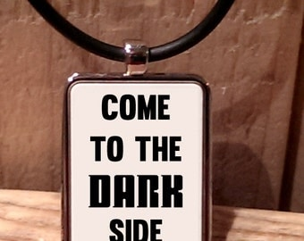 Come to the Dark Side Necklace