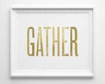 Living Room Art, Gift for Mom, Gather Typography Print, Modern Kitchen Wall Decor, Family Room Decor, Matte Faux Gold Dining Room Wall Art