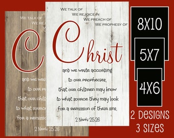 Talk of Christ Printable - INSTANT DOWNLOAD - Digital Print - 8x10 - 5x7 - 4x6 - LDS - Typography
