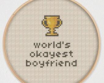 World's Okayest Boyfriend Cross Stitch Pattern - Instant Download PDF