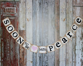 Wedding Shower Banner Soon to Be Mrs......banner  rustic  country  vintage antique