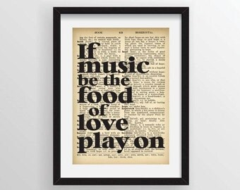 """Shakespeare """"If music be the food of love, play on"""" from Twelfth Night - Recycled Vintage Dictionary Art Print"""