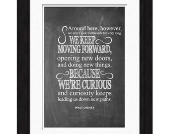 Walt Disney Quote - Keep Moving Forward