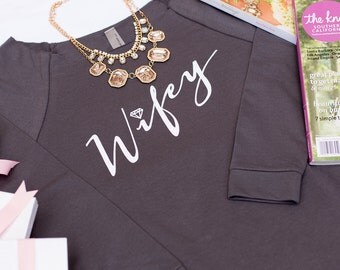 Wifey Raglan Sweater, Off The Shoulder, Boat Neck, Gifts for Wifey, Bride to be, Bride Shirt, Bridal Shower Gift, Bachelorette Party