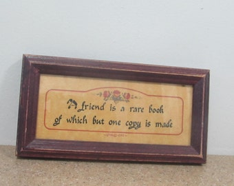 A Friend is a rare book of but one copy is made Print Framed