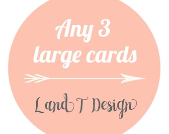 Any 3 Large Greeting Cards