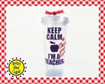 Keep Calm I'm a Teacher, Check Your Work, Funny Teacher Gift, Red Pen Corrections, Teacher Appreciation Gift, Teacher Gift, Acrylic Cup