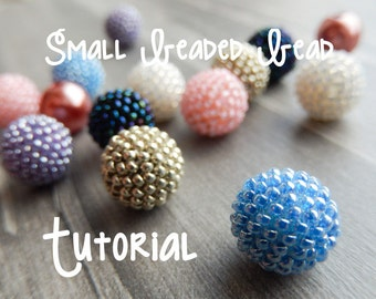 Small Beaded Bead Tutorial