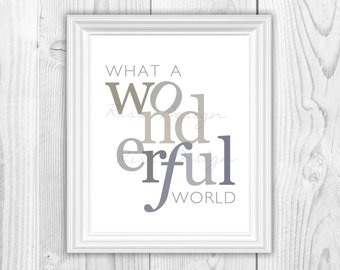 And I Think to Myself What a Wonderful World PRINTABLE Wall Art / Song Lyric Art / Wall Art / Lyric Decor