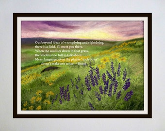 Inspired Spaces: Famous Quotes Paired with Original Artwork - Field / Rumi