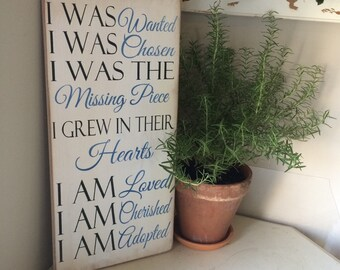 Adoption sign I was wanted i was chosen i was the missing peice distressed wood sign 12x24