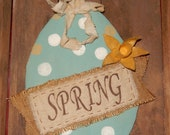 Prim Egg Door Hanger for Spring 13 x 10 inches not including hanger - READY TO SHIP