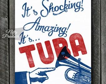 Tuba Print -  Tuba Art - Funny Tuba Poster- INSTANT DOWNLOAD - Tuba Player - Printable Music Wall Art - Tuba Gifts