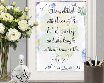 She is clothed with strength and dignity print Proverbs 31:25 Blue Floral Christian wall art print Bible verse printable Gift idea DOWNLOAD