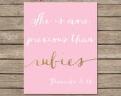 She Is More Precious Than Rubies Printable - INSTANT DOWNLOAD Printable - pink and gold nursery decor - Proverbs 3:15 - bible verse nursery