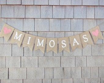 Mimosas Banner, Mimosas Bar Sign, Mimosas Bar Bunting Garland, Drinks Sign, Mimosas Bar Decor, Wedding Bridal Shower Decor, Burlap Banner
