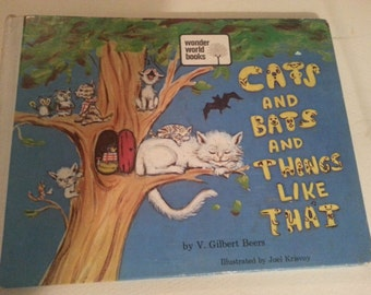 Cats And Bats And Things Like That