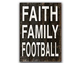 Faith Family Football handmade wooden sign football decor gameday decor football signs family signs sports signs typography football signs