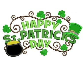 Happy St. Patrick's Day Machine Embroidery Applique Design Digitized Pattern - Instant Download - 4x4 , 5x7, and 6x10 -hoops