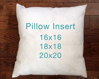 Pillow Insert - 16x16 -18x18 - 20x20