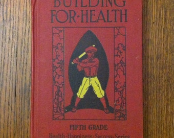 1938 Building for Health, 5th Grade book