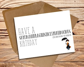 Mary Poppins themed birthday card funny friend Supercalifragilisticexpialidocious