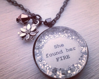 She found her fire