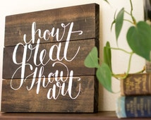 "Reclaimed Wooden Sign, hand painted--""How Great Thou Art"""