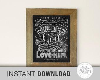 Bible Verse Printable, Chalkboard Printable, Corinthians Printable, No Eye Has Seen, No Ear Has Heard, 1 Corinthians 2:9, Bible Quote