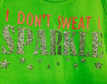 Girl's Flare Tank -I don't sweat I sparkle