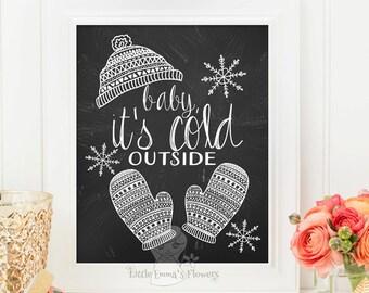 baby, it's cold outside print christmas holiday printable home decor holiday art decor wall art holiday decor christmas decoration id88-91